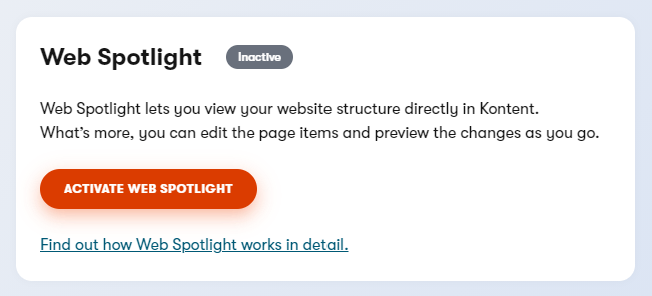 User interface for activating Web Spotlight in Kontent