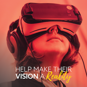 Young girl wearing VR headset with the words 'Make their vision a reality'